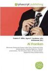Al Franken - Agnes F. Vandome, John McBrewster, Sam B Miller II