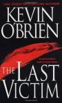 The Last Victim - Kevin O'Brien