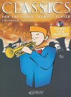 Classics for the Young Trumpet Player: Grade 1-5 [With CD (Audio)] - James Curnow