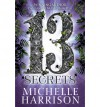 The Thirteen Secrets - Michelle Harrison