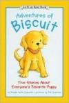 Adventures of Biscuit: Five Stories of Everyone's Favorite Puppy - Alyssa Satin Capucilli