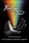 Fortune in Your Hand: The Art of Palmistry - Elizabeth Daniels Squire