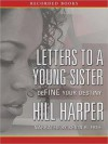 Letters to a Young Sister: DeFINE Your Destiny (MP3 Book) - Hill Harper, Kevin Free