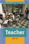 Teacher (Exploring Careers) - Peggy J. Parks