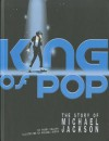 King of Pop: The Story of Michael Jackson - Terry Collins, Michael Byers