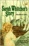 Sarah Whitcher's Story - Elizabeth Yates, Nora S. Unwin