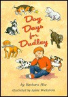 Dog Days For Dudley - Barbara A Moe, Sylvie Wickstrom