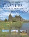 Castles & Ancient Monuments Of Scotland - Damien Noonan