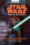 Sturmfront (Star Wars: Wächter der Macht, #3) - Troy Denning, Andreas Kasprzak