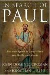 In Search of Paul - John Dominic Crossan, Jonathan L. Reed