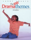 New Drama Themes, The - Larry Swartz