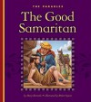 The Good Samaritan - Mary Berendes, Robert Squier