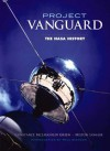 Project Vanguard: The NASA History - Constance McLaughlin Green, Milton Lomask, Paul Dickson
