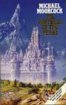 The Fortress Of The Pearl (Elric Series) - Michael Moorcock
