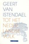 Tot het Nederlandse volk - Geert van Istendael