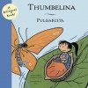 Thumbelina/Pulgarcita - Hans Christian Andersen, Caterina Valriu, Max, , Max
