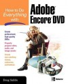 How to Do Everything with Adobe Encore DVD - Doug Sahlin