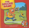 The Soccer Game - Joanne Meier, Cecilia Minden, Bob Ostrom