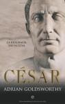César (Historia (la Esfera)) (Spanish Edition) - Adrian Goldsworthy
