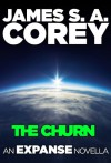 The Churn: An Expanse Novella (The Expanse) - James S.A. Corey