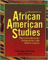 Introduction to African American Studies - Talmadge Anderson, James Stewart