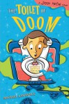 Toilet of Doom: A Jiggy McCue Story - Michael Lawrence