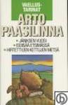Vaellustarinat - Arto Paasilinna