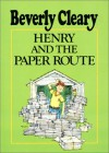 Henry and the Paper Route - Beverly Cleary, Tracy Dockray