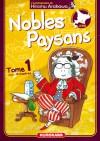Nobles Paysans: Tome 1 - Hiromu Arakawa