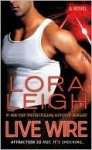 Live Wire - Lora Leigh