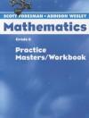 Scott Foresman Math 2004 Practice Masters/Workbook Grade 6 - Scott Foresman