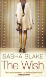 The Wish - Sasha Blake