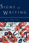 Signs of Writing - Roy Harris