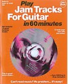 Play Jam Tracks for Guitar in 60 Minutes [With 12 Great Backing Tracks] - Music Sales Corp., Pat Conway