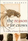 The Reason for Crows: A Story of Kateri Tekakwitha (Excelsior Editions) - Diane Glancy