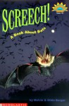 Screech!: A Book About Bats - Melvin A. Berger, Gilda Berger