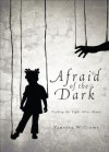 Afraid of the Dark: Finding the Light After Abuse - Vanessa Williams