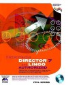Director 7 and Lingo Authorized (2nd Edition) - Phil Gross, Karen Tucker