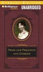 Pride and Prejudice and Zombies - Katherine Kellgren, Seth Grahame-Smith, Jane Austen