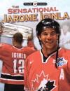 The Sensational Jarome Iginla - Peter Bailey