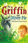 The Griffin And Oliver Pie - Michael Lawrence