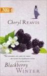 Blackberry Winter - Cheryl Reavis