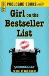 Girl on the Best Seller List - Vin Packer