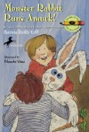 Monster Rabbit Runs Amuck - Patricia Reilly Giff, Blanche Sims