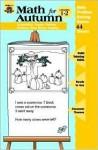 Math for Autumn: Grades 1-2 - Jo Ellen Moore
