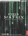 Enter the Matrix: Official Strategy Guide - Doug Walsh