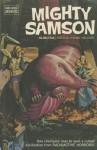 Mighty Samson, Volume 4 - Paul S. Newman, Jose Delbo