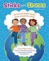 Sticks and Stones: 39 Fun and Simple Games from Around the World - Phyllis J. Perry, Lauren Schuer
