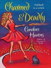 Charmed and Deadly - Candace Havens