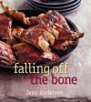 Falling Off the Bone - Jean Anderson